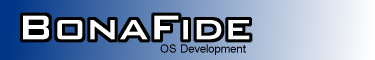 BonaFide OS Development